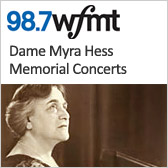 WFMT: The Dame Myra Hess Memorial Concerts
