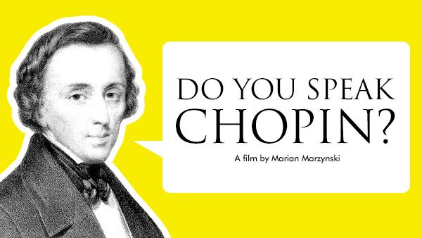 "Watch ""Do You Speak Chopin?"" – Emmy Award-Winning Filmmaker Marian Marzynski's Newest Documentary"
