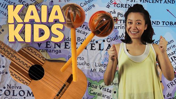 KAIA Kids Around the World: The Music of Venezuela