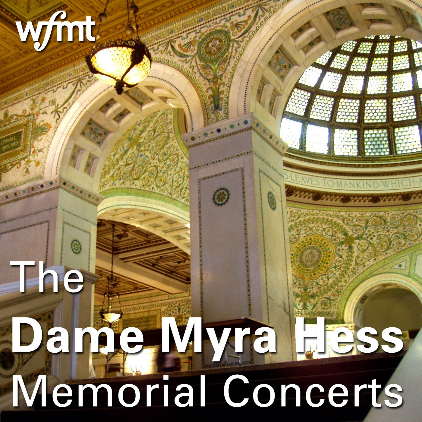The Dame Myra Hess Memorial Concerts podcast
