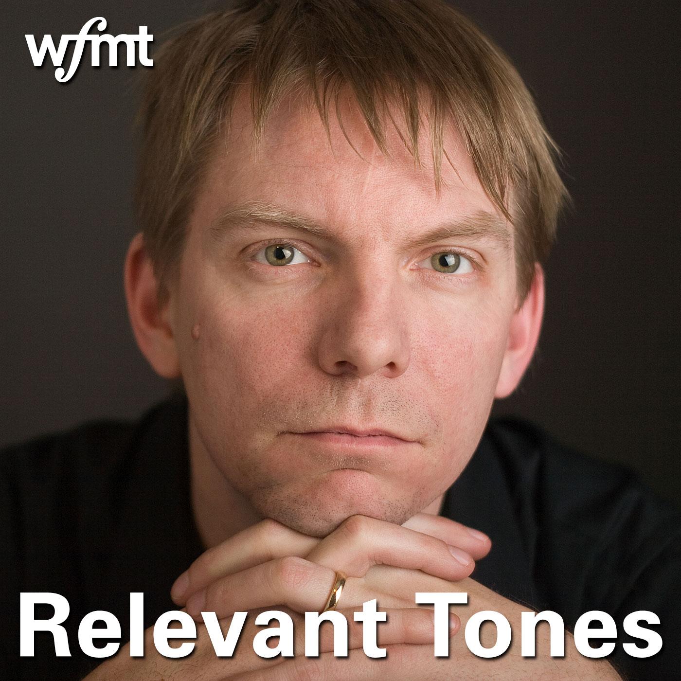 Relevant Tones podcast