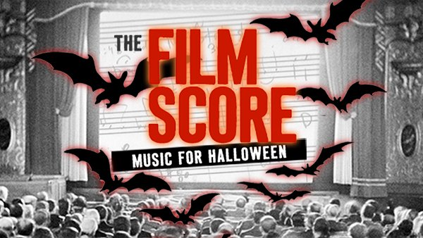 <em>The Film Score</em>: Music for Halloween