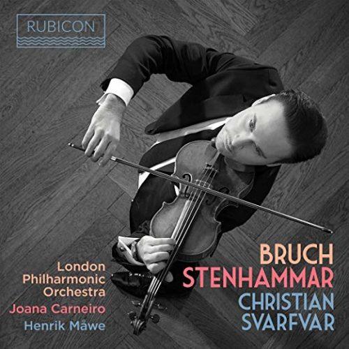 Christian Svarfvar: Music of Bruch & Stenhammar | 98 7WFMT