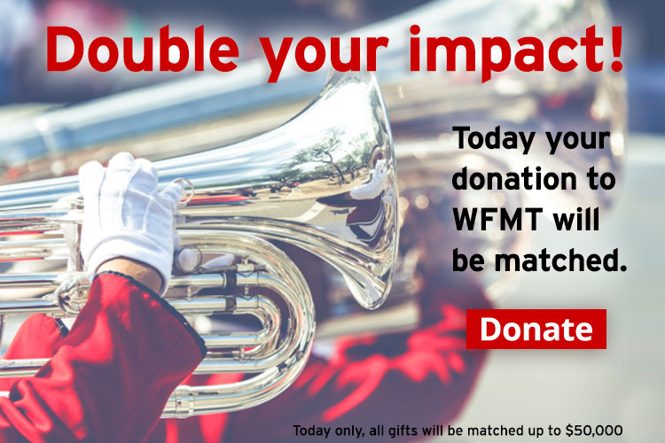 Double Your Support of WFMT!