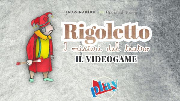 Verdi's Got Game: Rigoletto's Got All the Right Moves