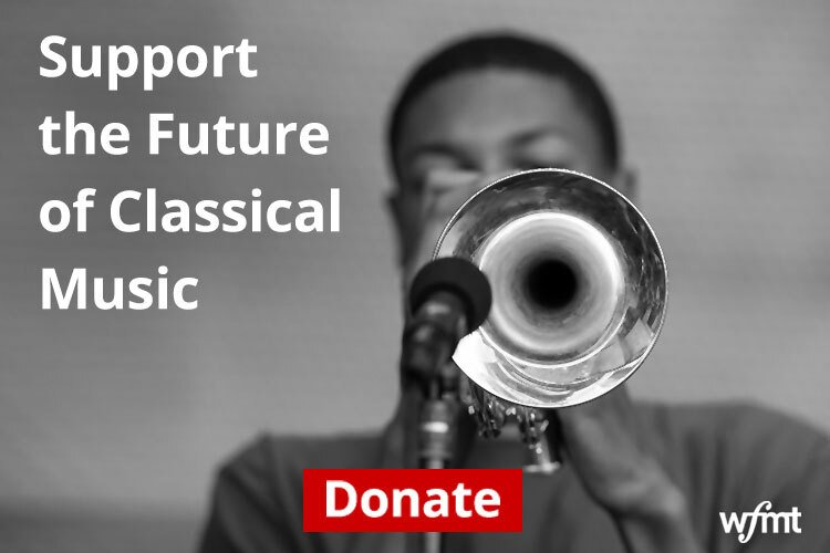 Support WFMT Today!