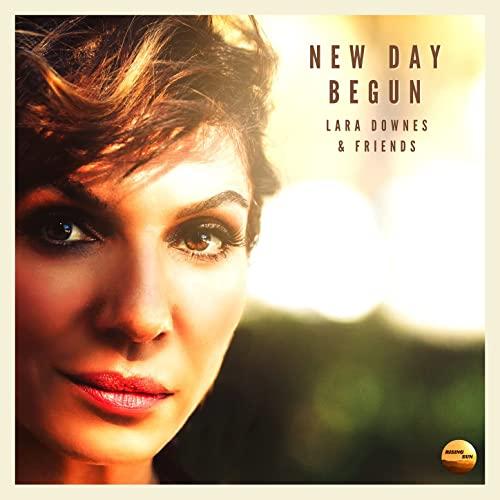 Lara Downes & Friends: New Day Begun
