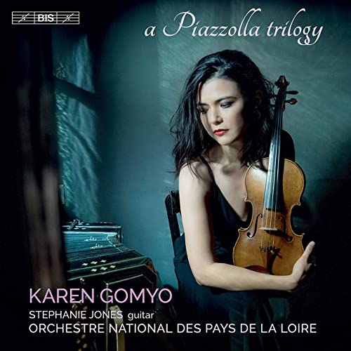 Karen Gomyo: A Piazzolla Trilogy