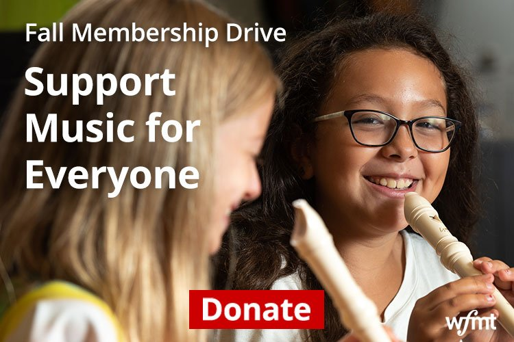 Support WFMT, donate today!